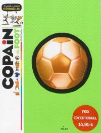 Copain du foot : le guide du jeune footballeur