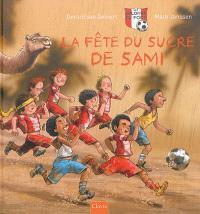 Les galopins du foot, La fête du sucre de Sami