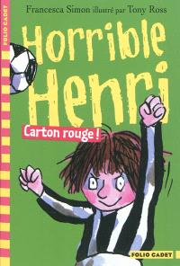 Horrible Henri. Volume 8, Carton rouge !