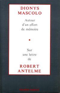 Autour d'un effort de mémoire : sur une lettre de Robert Antelme