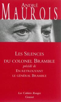 Les silences du colonel Bramble; Précédé de En retrouvant le général Bramble