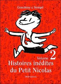 Histoires inédites du petit Nicolas. Volume 2