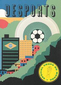 Desports. n° 4, Spécial Coupe du monde