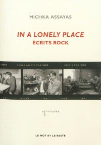 In a lonely place : écrits rock