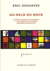 Au-delà du rock : la vague planante, électronique et expérimentale allemande des années 70