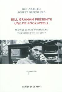 Bill Graham présente : une vie rock'n'roll