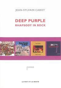 Deep Purple : rhapsody in rock