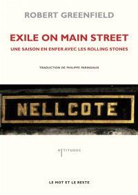 Exile on Main Street : une saison en enfer avec les Rolling Stones