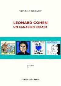 Leonard Cohen : un Canadien errant