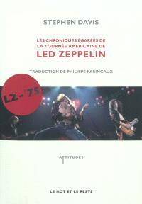 Les chroniques égarées de la tournée américaine de Led Zeppelin : LZ-'75