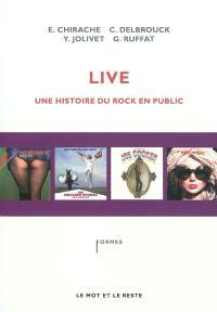 Live : une histoire du rock en public