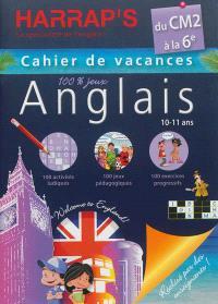 Cahier de vacances anglais Harrap's : du CM2 à la 6e, 10-11 ans