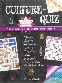 Culture-quiz : 300 jeux variés pour tester votre culture générale !