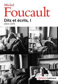 Dits et écrits : 1954-1988. Volume 1, 1954-1975