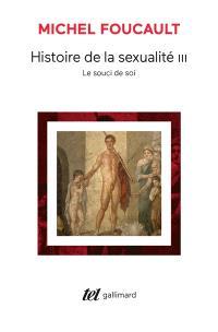 Histoire de la sexualité. Volume 3, Le souci de soi