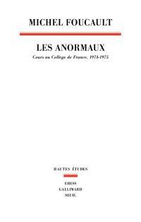 Les anormaux : cours au Collège de France, 1974-1975