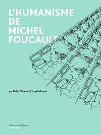 L'humanisme de Michel Foucault