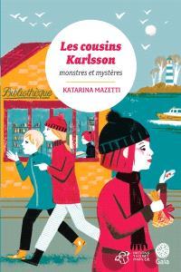 Les cousins Karlsson. Volume 4, Monstres et mystères
