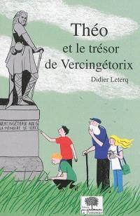 Théo et le trésor de Vercingétorix