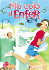 Ma colo d'enfer. Volume 1, Kelly