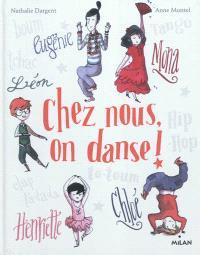Chez nous, on danse !