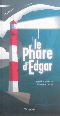 Le phare d'Edgar