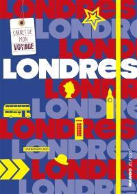 Londres : carnet de mon voyage