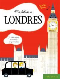 Ma balade à Londres : en coloriages, découpages et gommettes