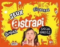 Astrapi, spécial farces