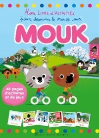 Mon livre d'activités pour découvrir le monde avec Mouk : 48 pages d'activités et de jeux