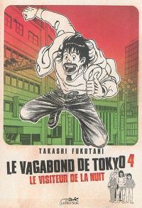 Le vagabond de Tokyo. Volume 4, Le visiteur de la nuit