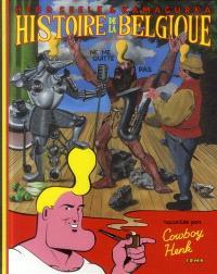 Cowboy Henk, Histoire de la Belgique, pour tous : racontée par cowboy Henk