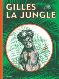 Gilles la Jungle
