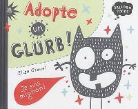Adopte un Glurb !