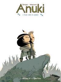 Anuki. Volume 4, Duel dans la plaine