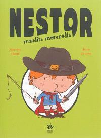 Nestor : maudits mercredis