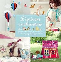 L'univers enchanteur de Belle et Boo : 25 objets à coudre, jeux et décorations pour les 4-10 ans