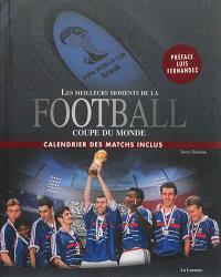 Football : les meilleurs moments de la Coupe du monde
