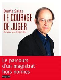 Le courage de juger : entretien avec Frédéric Niel