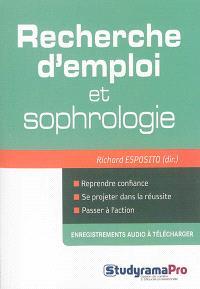 Recherche d'emploi et sophrologie : renaître à son projet professionnel !