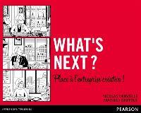 What's next ? : Place à l'entreprise créative !