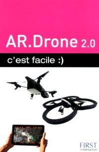 AR Drone 2.0 : c'est facile