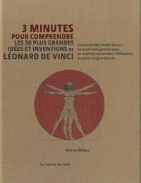 3 minutes pour comprendre les 50 plus grandes idées et inventions de Léonard de Vinci