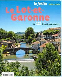 Festin (Le), hors série, Le Lot-et-Garonne en 101 sites et monuments