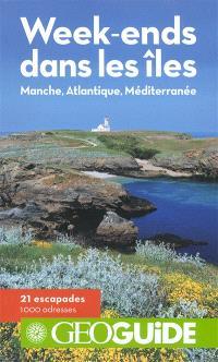 Week-ends dans les îles : Manche, Atlantique, Méditerranée