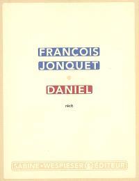 Daniel : récit