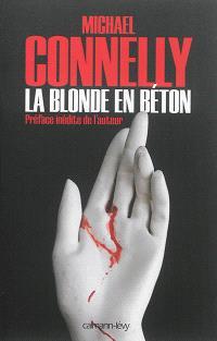 Une enquête de l'inspecteur Bosch, La blonde en béton