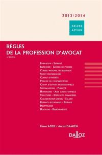 Règles de la profession d'avocat : 2013-2014