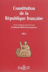 Constitution de la République française : texte intégral : 2014