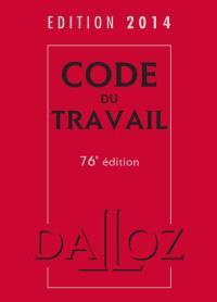 Code du travail : édition 2014